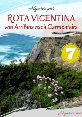 Rota Vicentina: Der Wanderweg von Arrifana nach Carrapateira