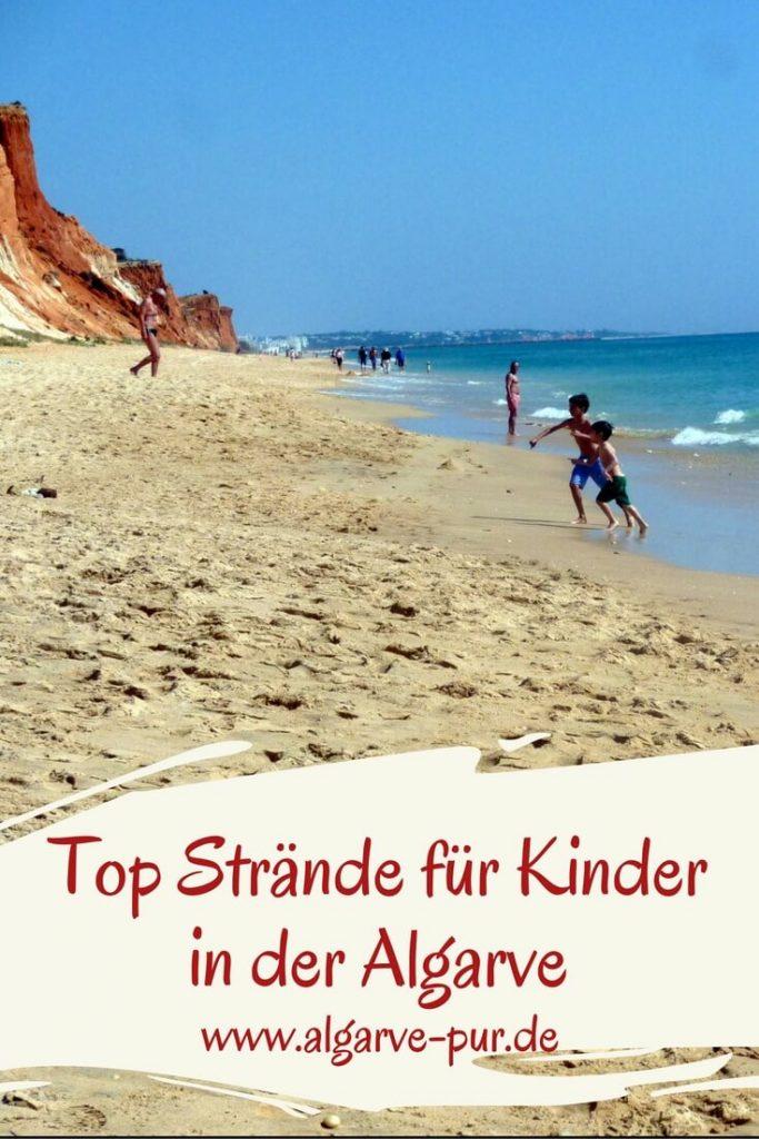 11 Top Strände für Kinder in der Algarve Es gibt viele schöne Strände für Kinder in der Algarve. Schau dir unsere Strandvorschläge für einen Urlaub mit Kindern an.