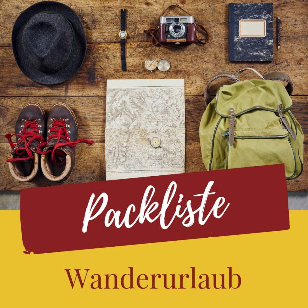 Wanderurlaub Packliste