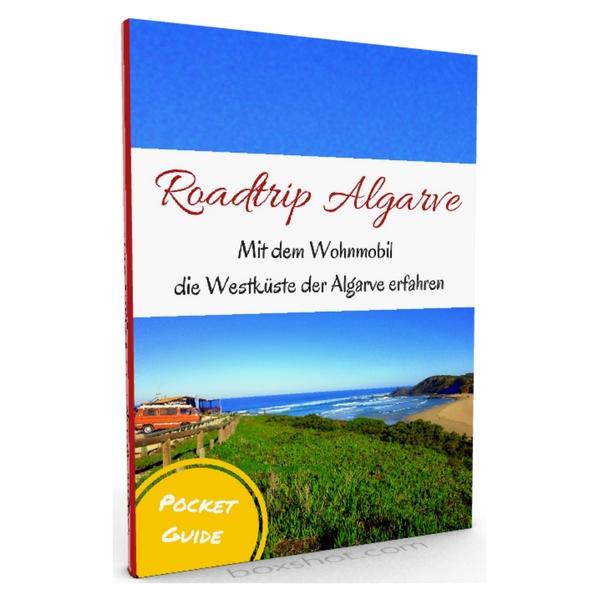 Roadtrip Algarve Westküste